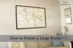 How to Frame a Large Poster