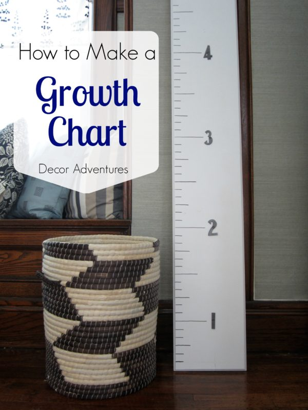 Diy Growth Chart Decor Adventures