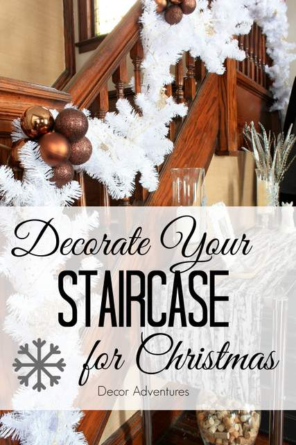Decorate your staircase for christmas decor adventures for How to decorate your stairs for christmas