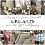 Shopping with Kirkland's + a Gift Card Giveaway