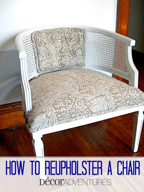 how to reupholster a chair decor adventures