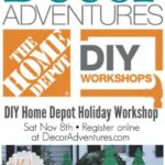 DIY Home Depot Workshop with Decor Adventures