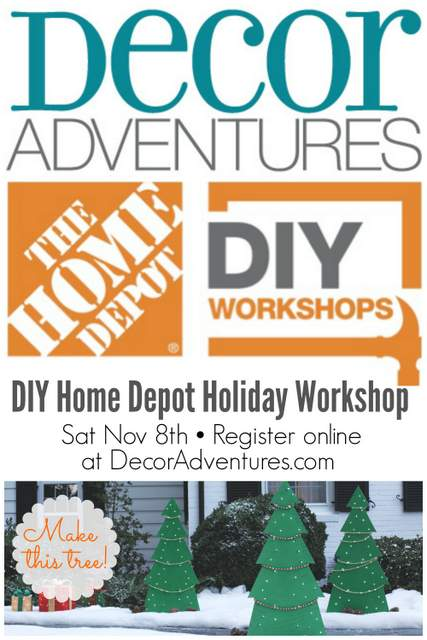 diy home depot workshop with decor adventures - Home Depot Holiday