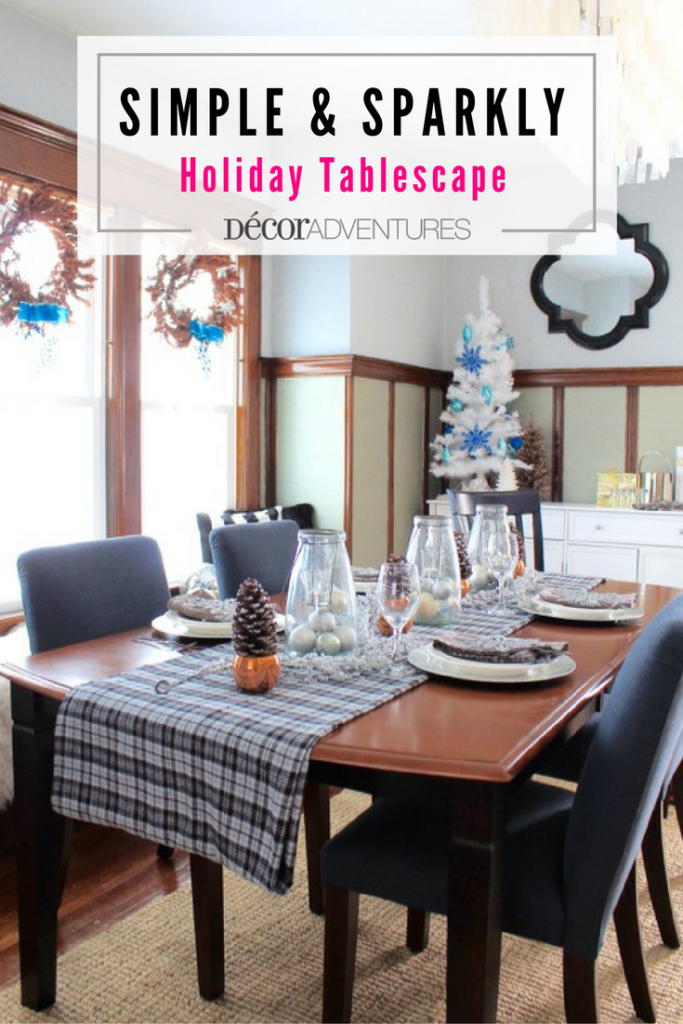 Simple and Sparkly Holiday Tablescape